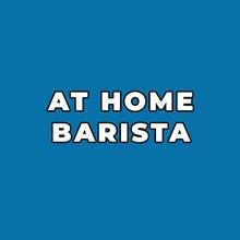 AT HOME BARISTA